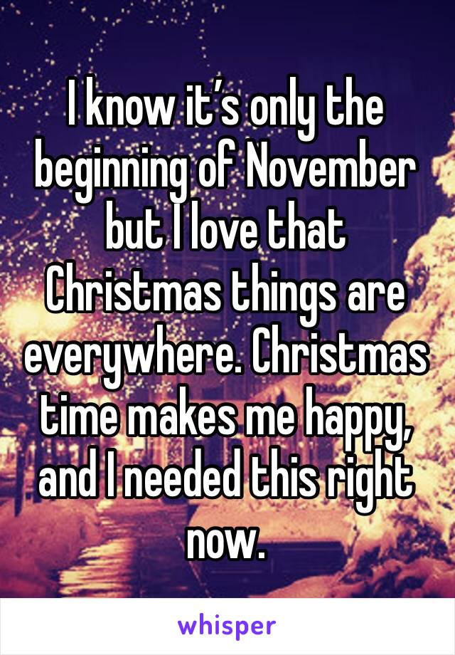 I know it's only the beginning of November but I love that Christmas things are everywhere. Christmas time makes me happy, and I needed this right now.