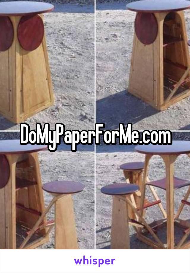 DoMyPaperForMe.com