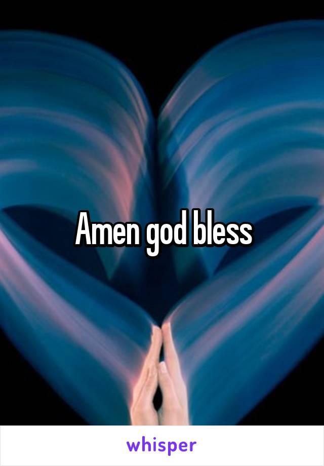 Amen god bless