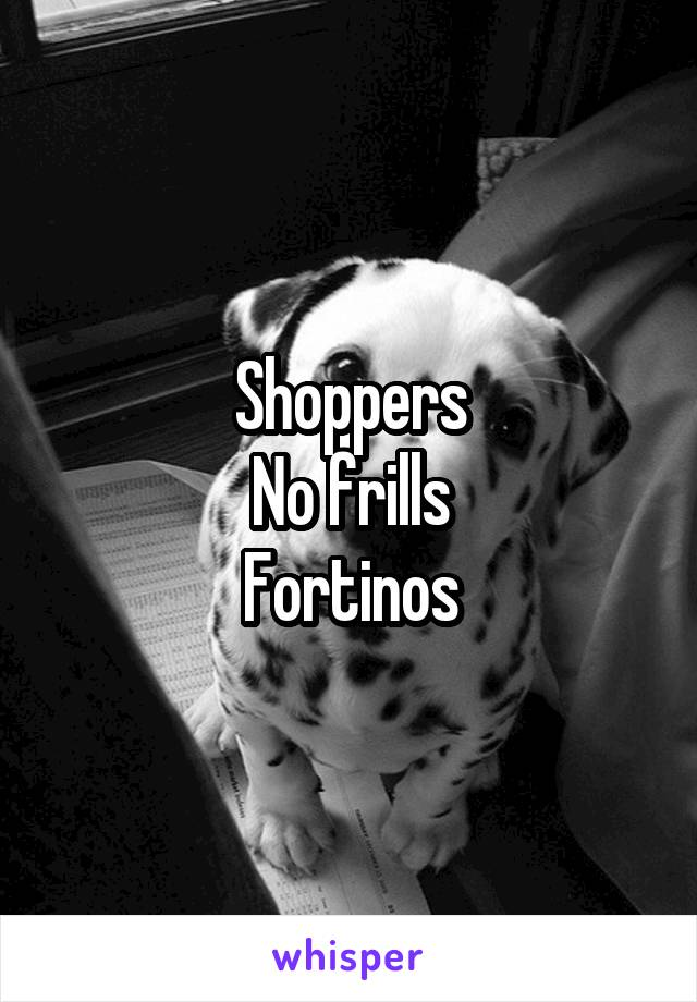 Shoppers No frills Fortinos