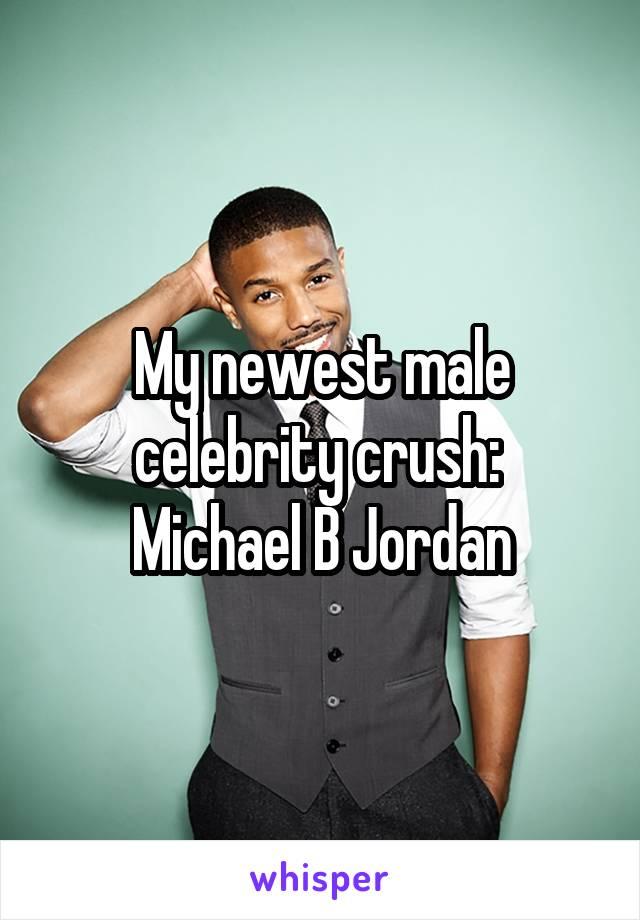 My newest male celebrity crush:  Michael B Jordan