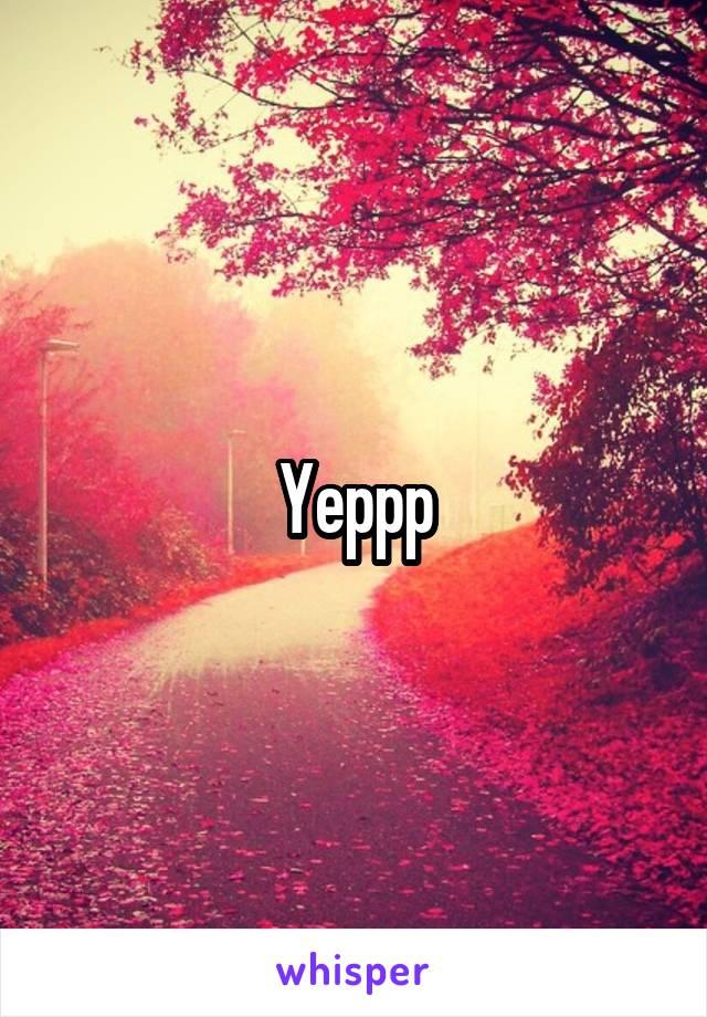 Yeppp
