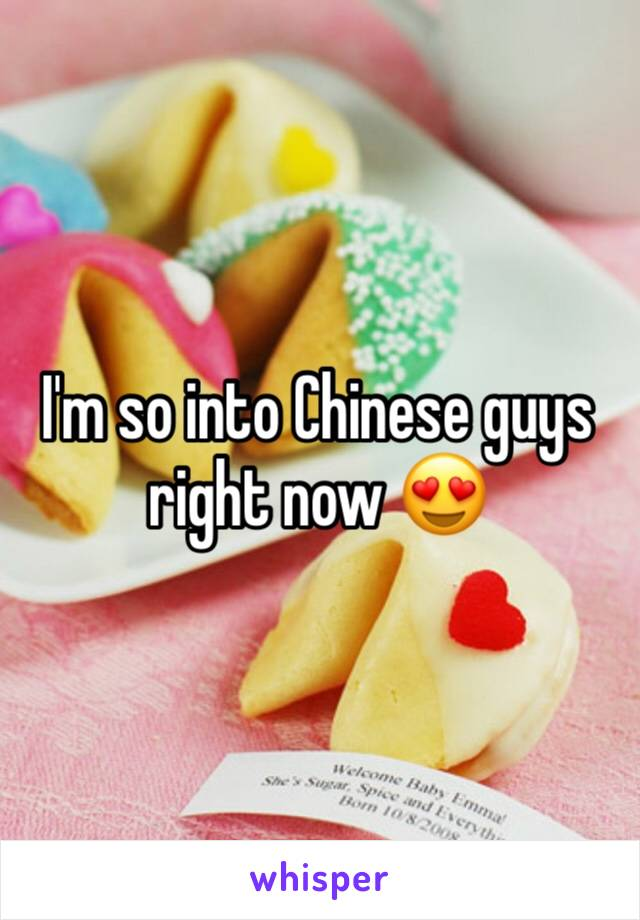 I'm so into Chinese guys right now 😍