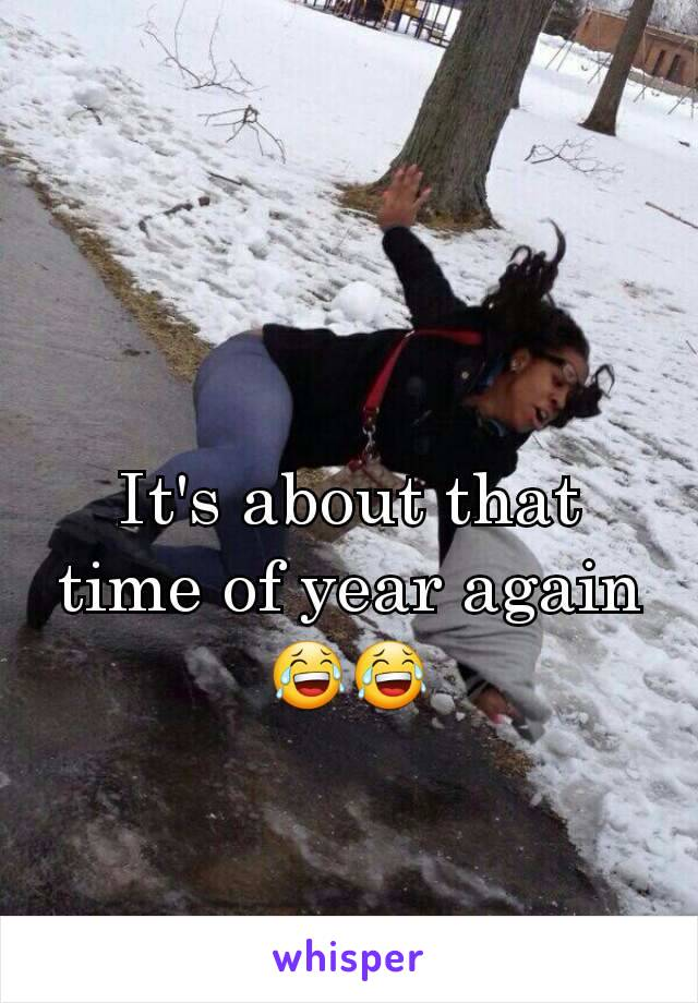 It's about that time of year again 😂😂