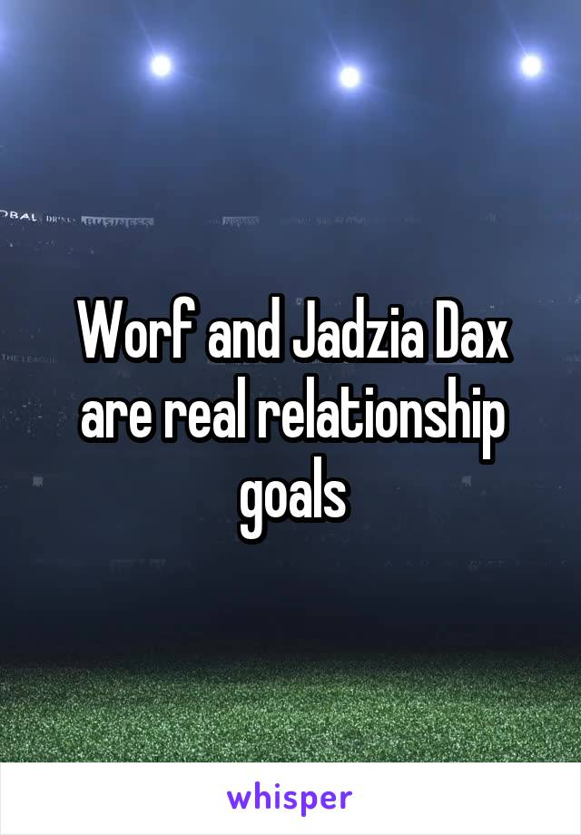 Worf and Jadzia Dax are real relationship goals
