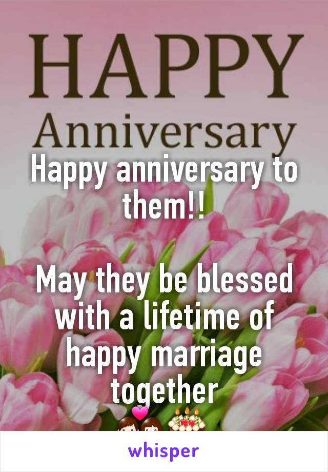 Happy anniversary to them!!  May they be blessed with a lifetime of happy marriage together 💑🎂