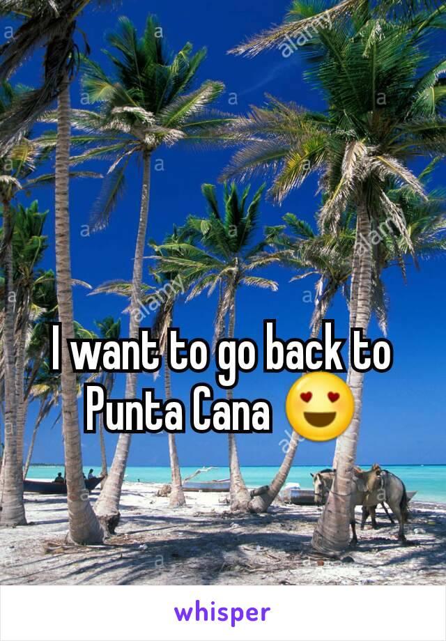 I want to go back to Punta Cana 😍