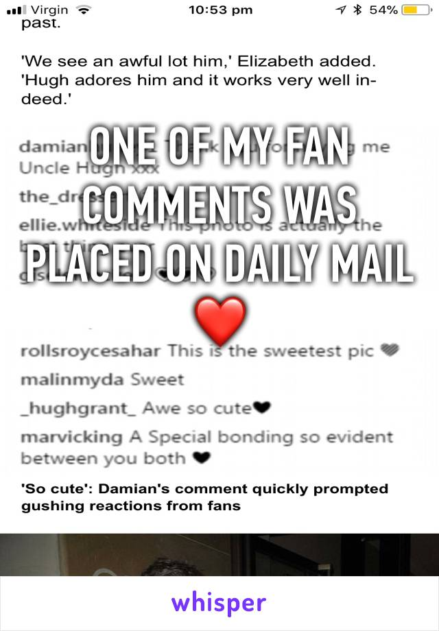 ONE OF MY FAN COMMENTS WAS PLACED ON DAILY MAIL ❤️