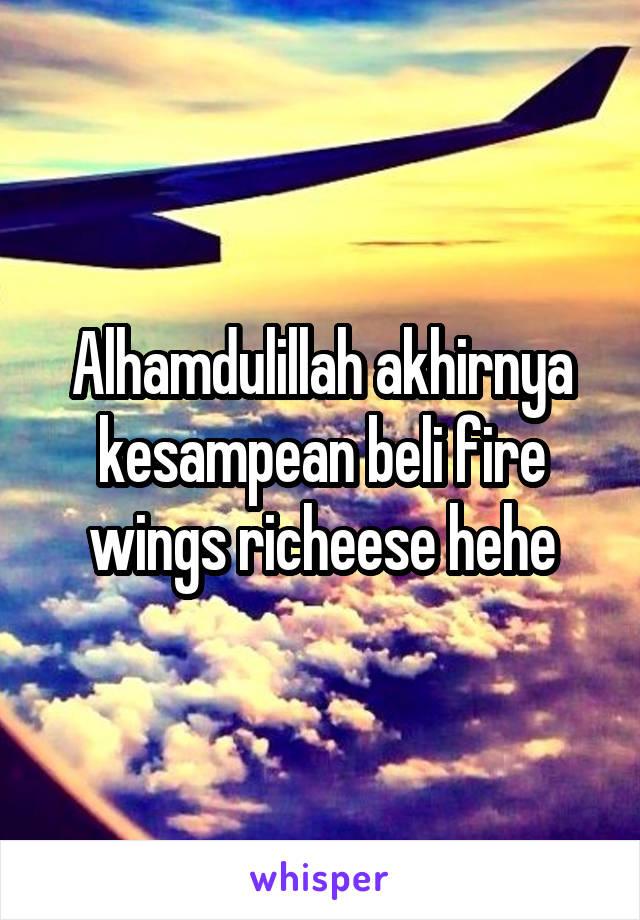 Alhamdulillah akhirnya kesampean beli fire wings richeese hehe