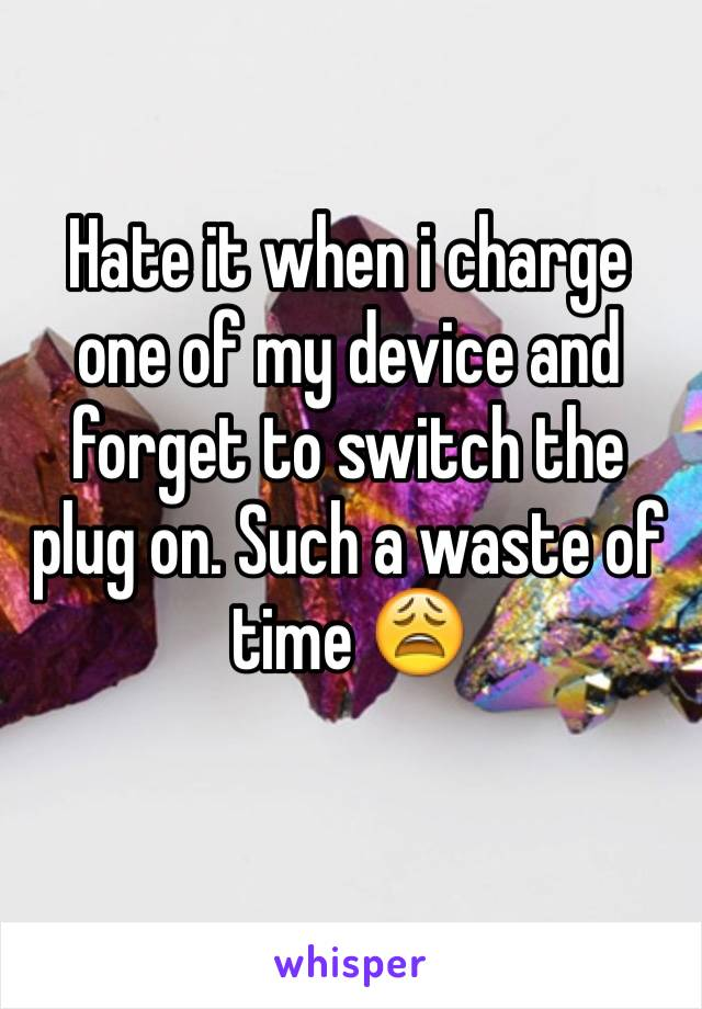 Hate it when i charge one of my device and forget to switch the plug on. Such a waste of time 😩