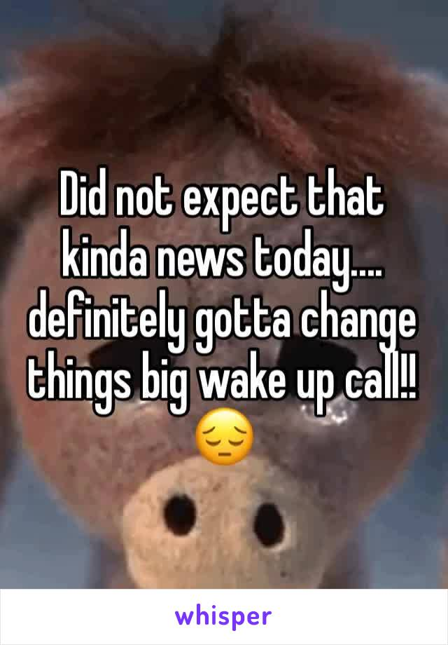 Did not expect that kinda news today.... definitely gotta change things big wake up call!! 😔