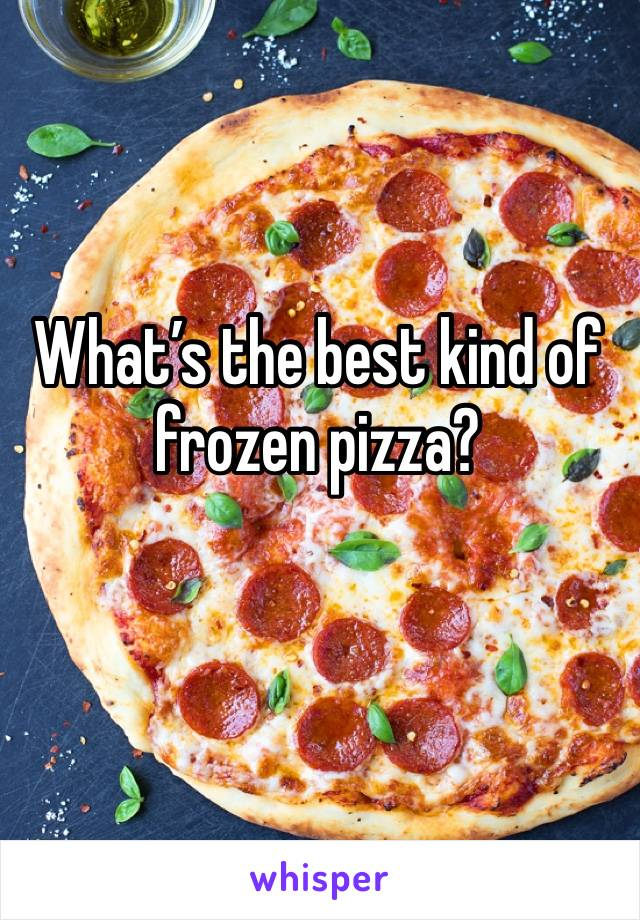 What's the best kind of frozen pizza?
