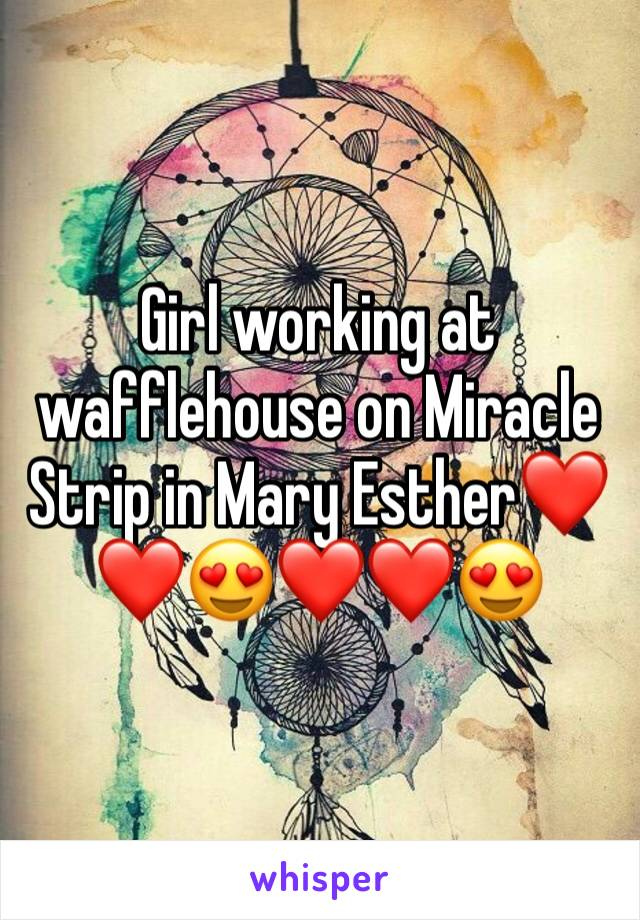 Girl working at wafflehouse on Miracle Strip in Mary Esther❤️❤️😍❤️❤️😍
