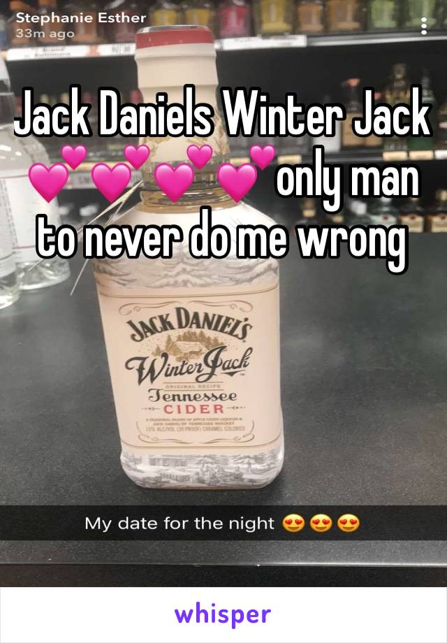 Jack Daniels Winter Jack 💕💕💕💕only man to never do me wrong