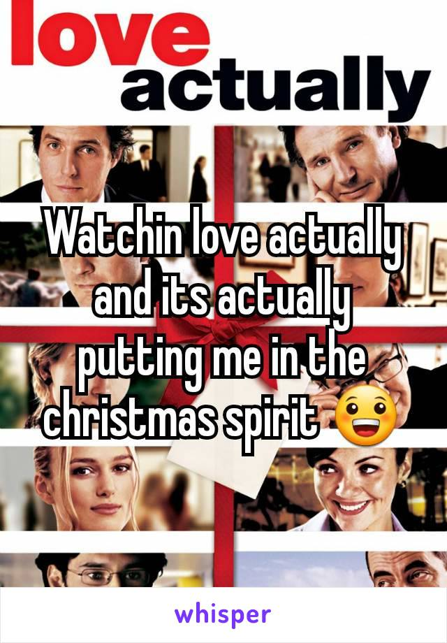 Watchin love actually and its actually putting me in the christmas spirit 😀