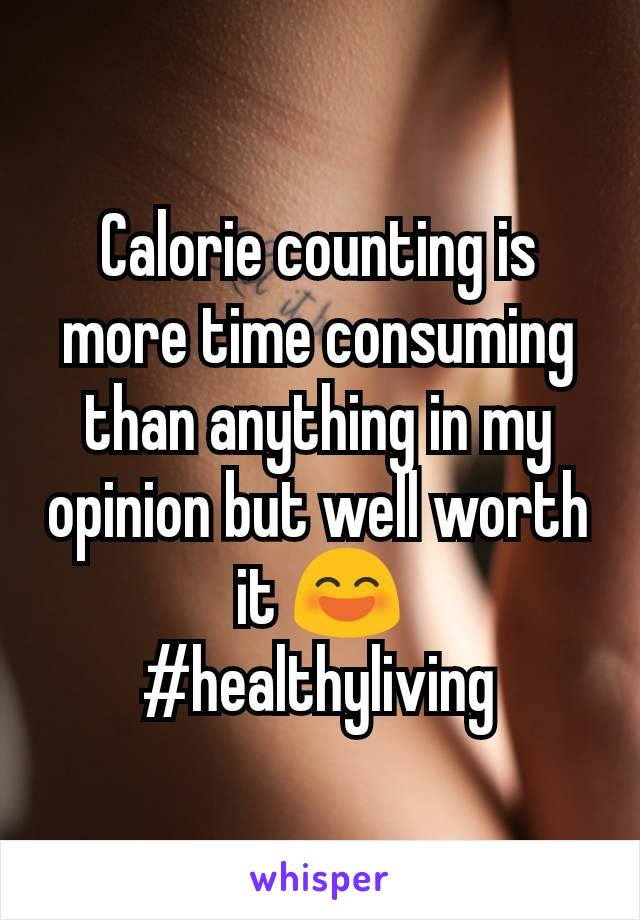 Calorie counting is more time consuming than anything in my opinion but well worth it 😄 #healthyliving