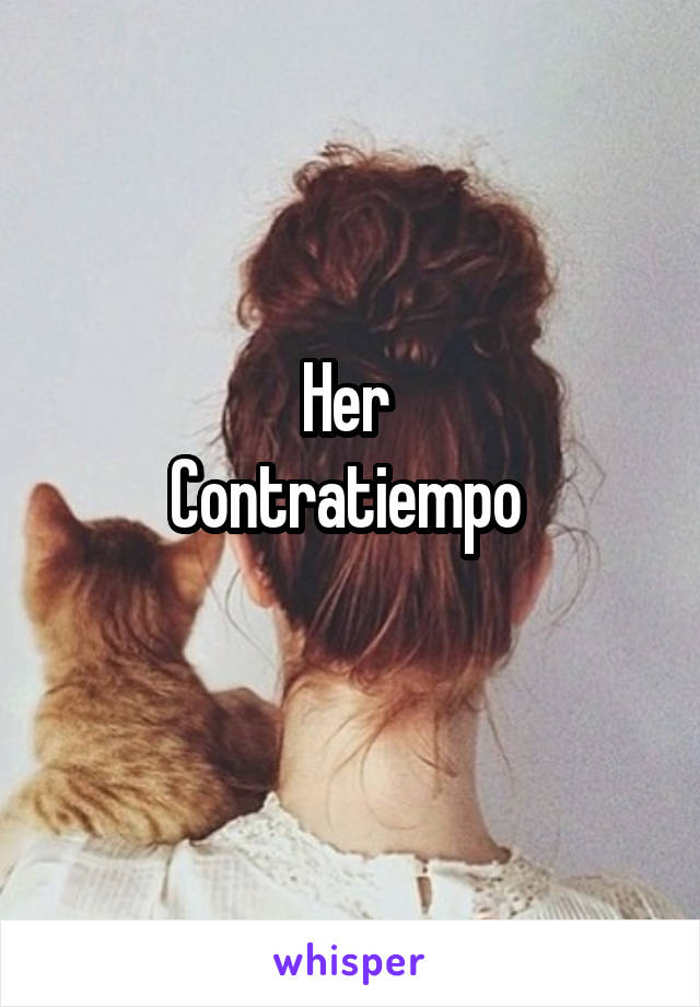 Her  Contratiempo