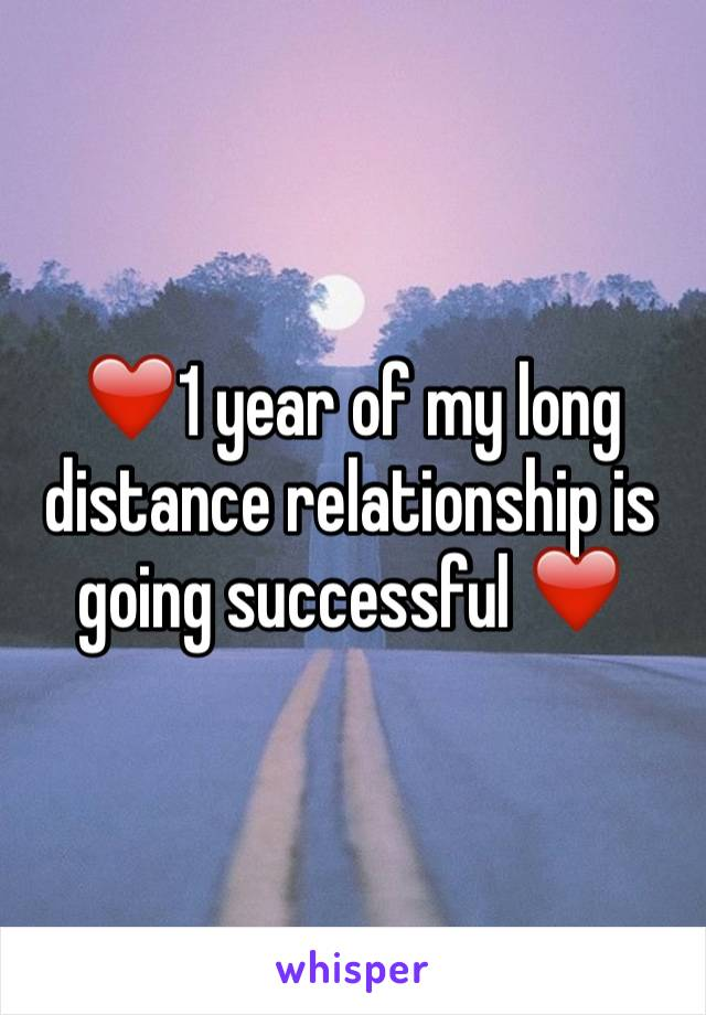 ❤️1 year of my long distance relationship is going successful ❤️