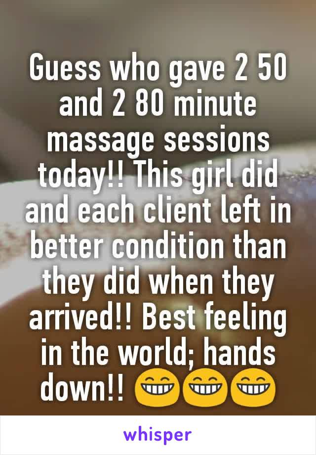Guess who gave 2 50 and 2 80 minute massage sessions today!! This girl did and each client left in better condition than they did when they arrived!! Best feeling in the world; hands down!! 😁😁😁