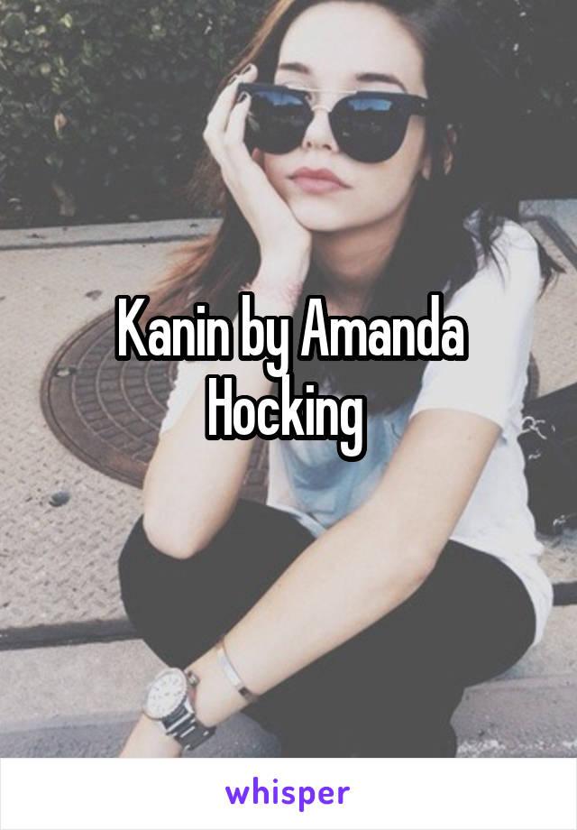 Kanin by Amanda Hocking