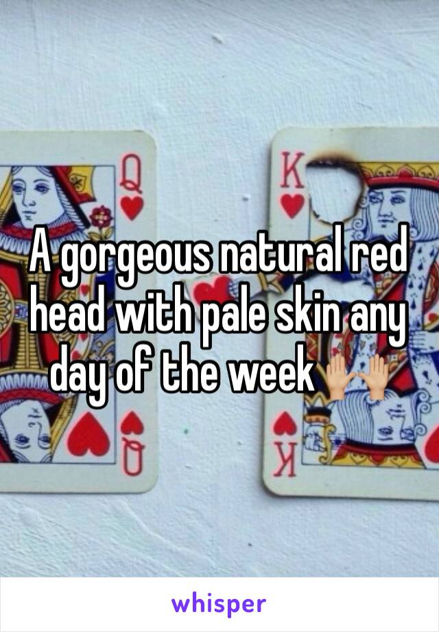A gorgeous natural red head with pale skin any day of the week 🙌🏼