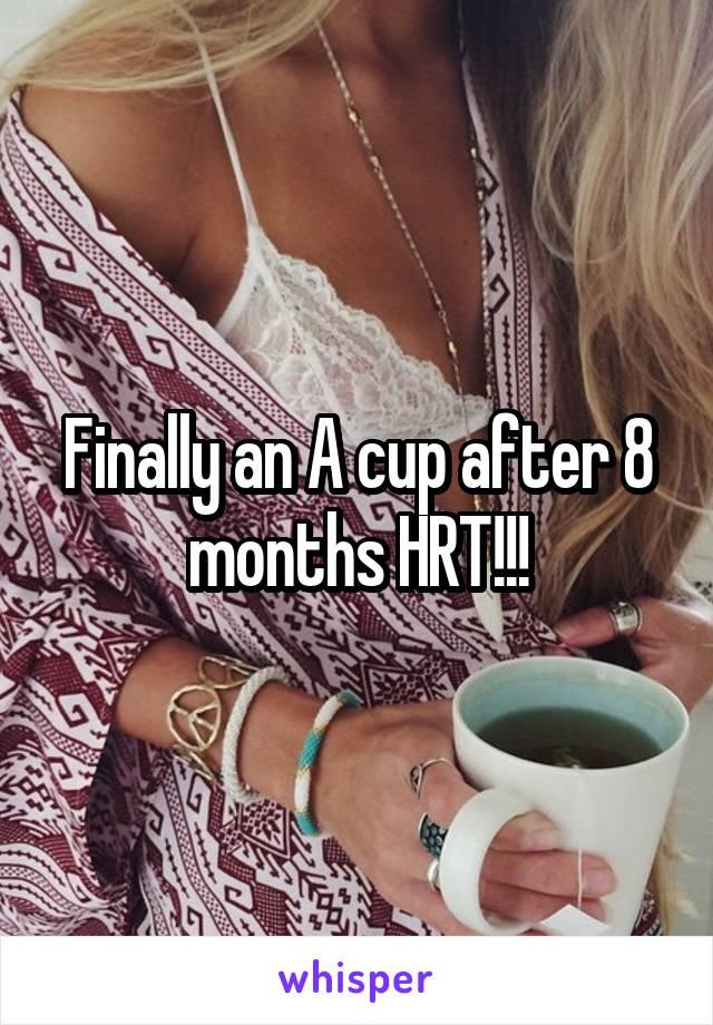 Finally an A cup after 8 months HRT!!!