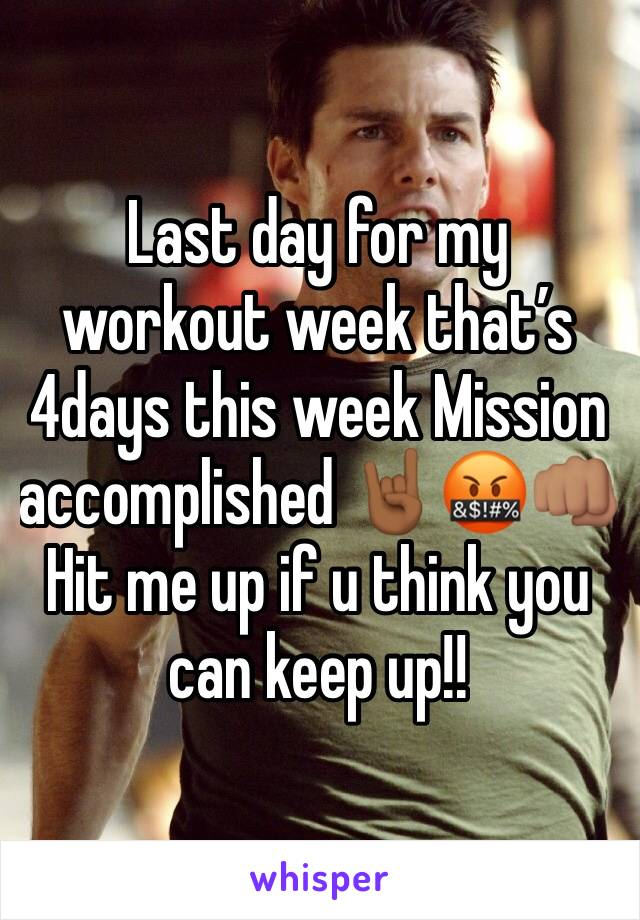 Last day for my workout week that's 4days this week Mission accomplished 🤘🏾🤬👊🏽 Hit me up if u think you can keep up!!