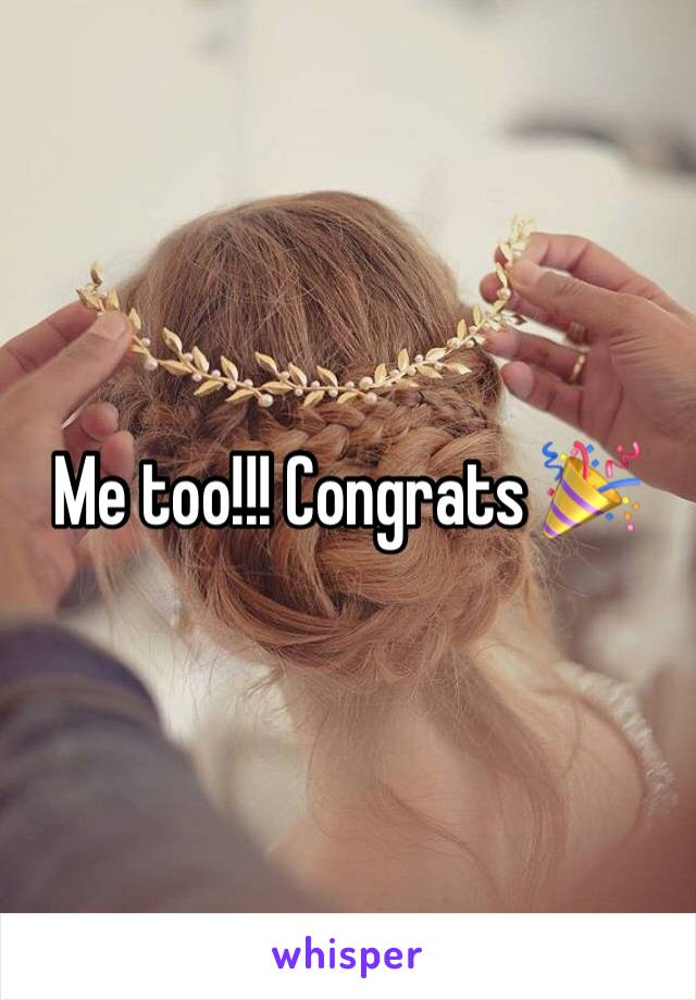 Me too!!! Congrats 🎉