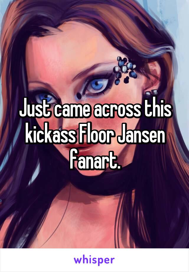Just came across this kickass Floor Jansen fanart.