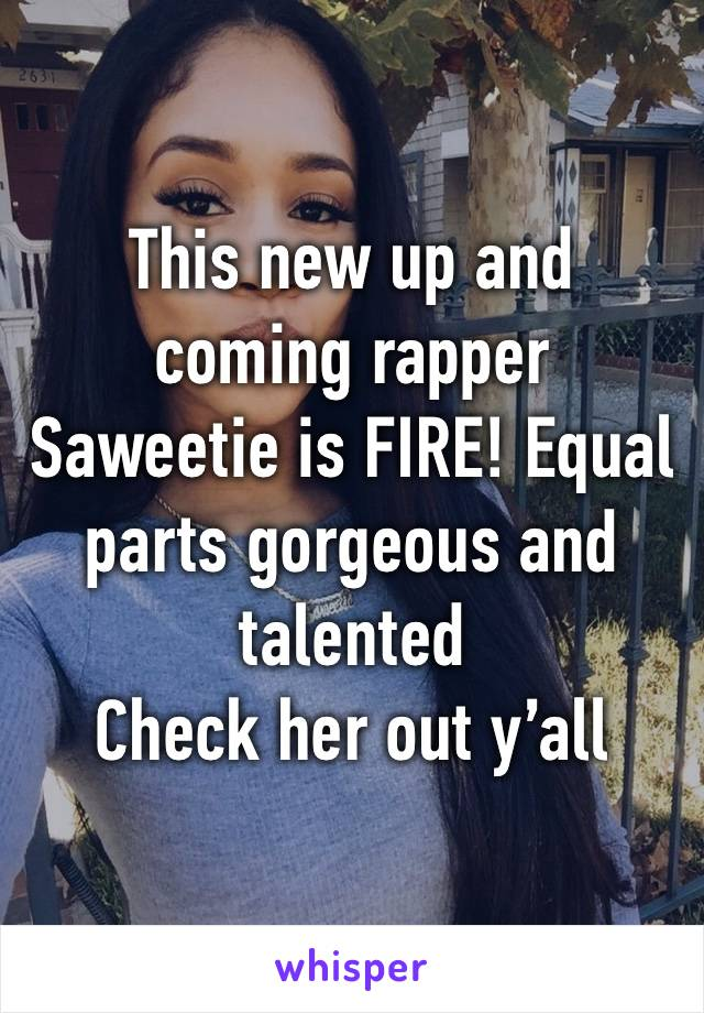 This new up and coming rapper Saweetie is FIRE! Equal parts gorgeous and talented  Check her out y'all
