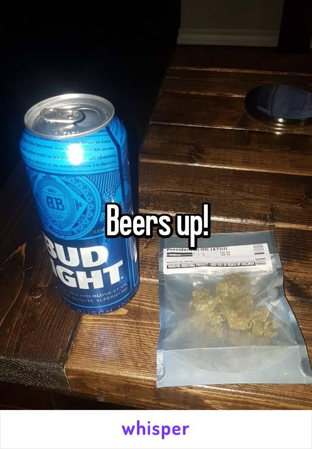 Beers up!