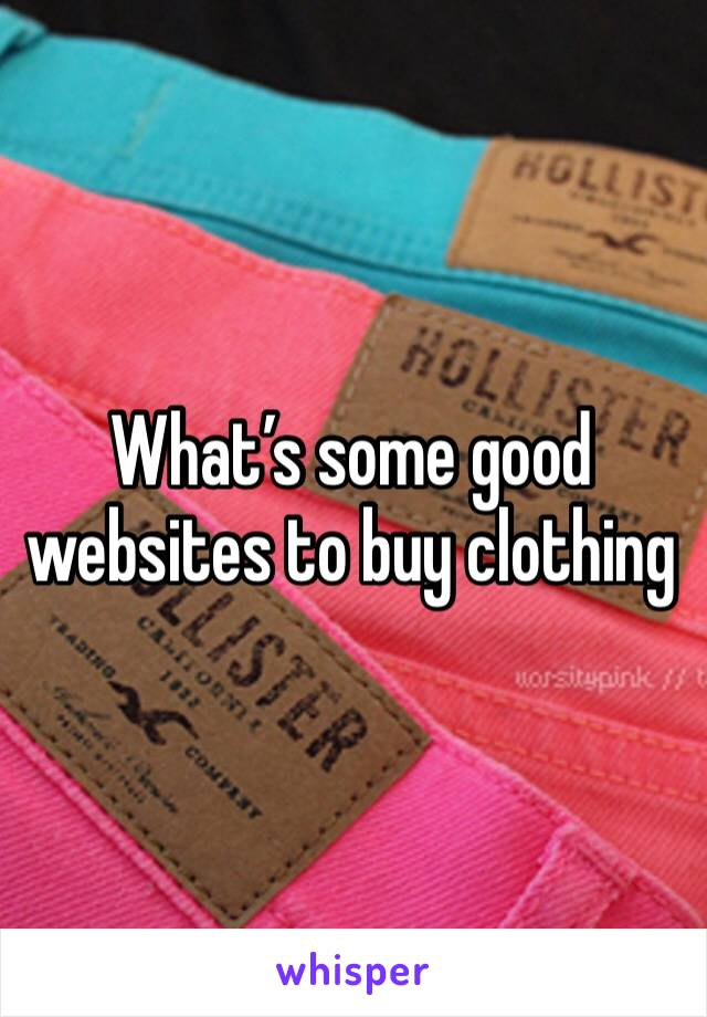 What's some good websites to buy clothing