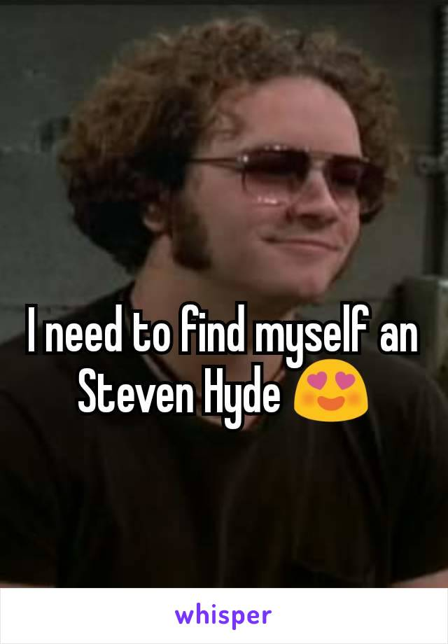 I need to find myself an Steven Hyde 😍