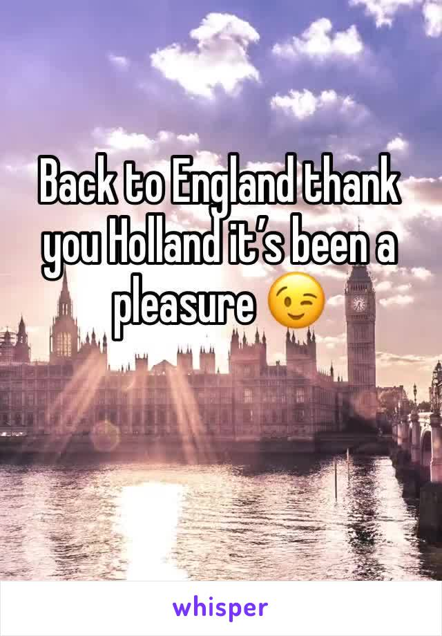 Back to England thank you Holland it's been a pleasure 😉