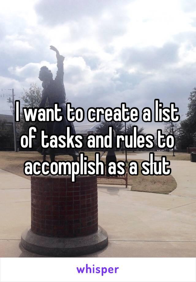 I want to create a list of tasks and rules to accomplish as a słut
