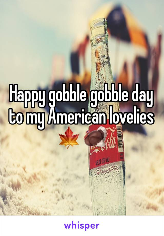 Happy gobble gobble day to my American lovelies 🍁 🦃