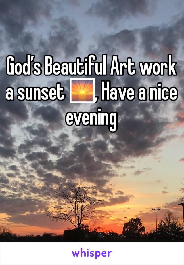 God's Beautiful Art work a sunset 🌅, Have a nice evening