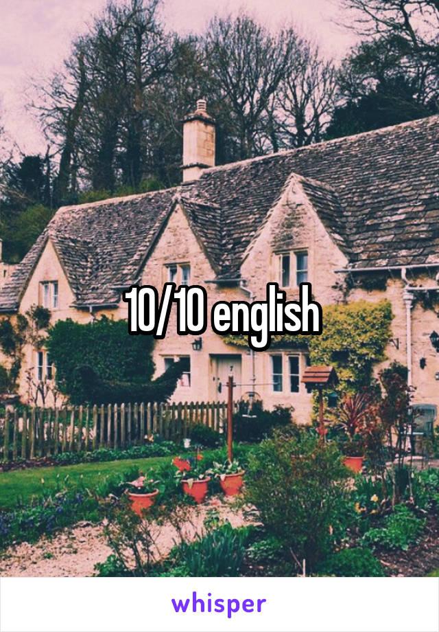 10/10 english