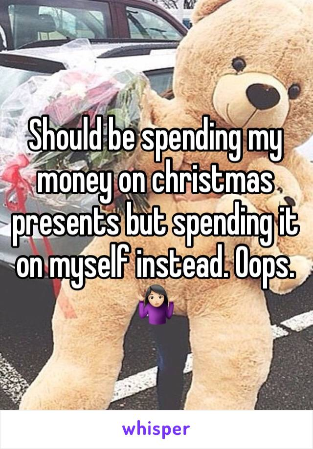 Should be spending my money on christmas presents but spending it on myself instead. Oops. 🤷🏻‍♀️