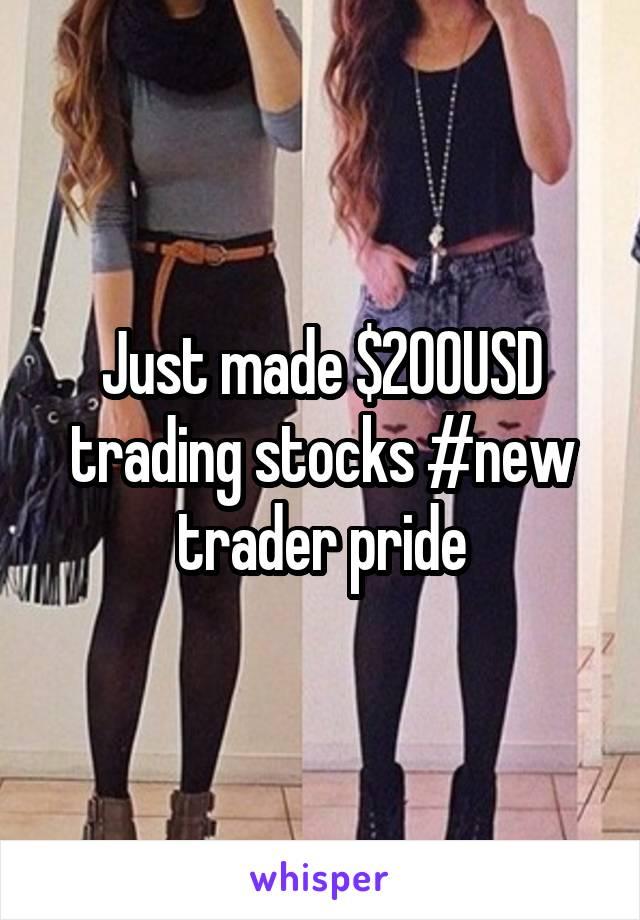 Just made $200USD trading stocks #new trader pride