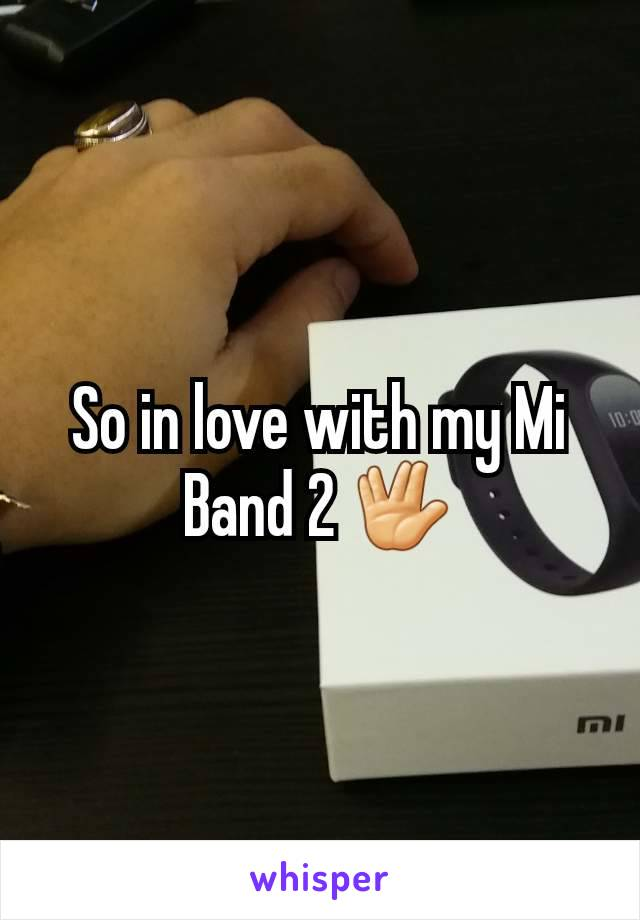 So in love with my Mi Band 2 🖖