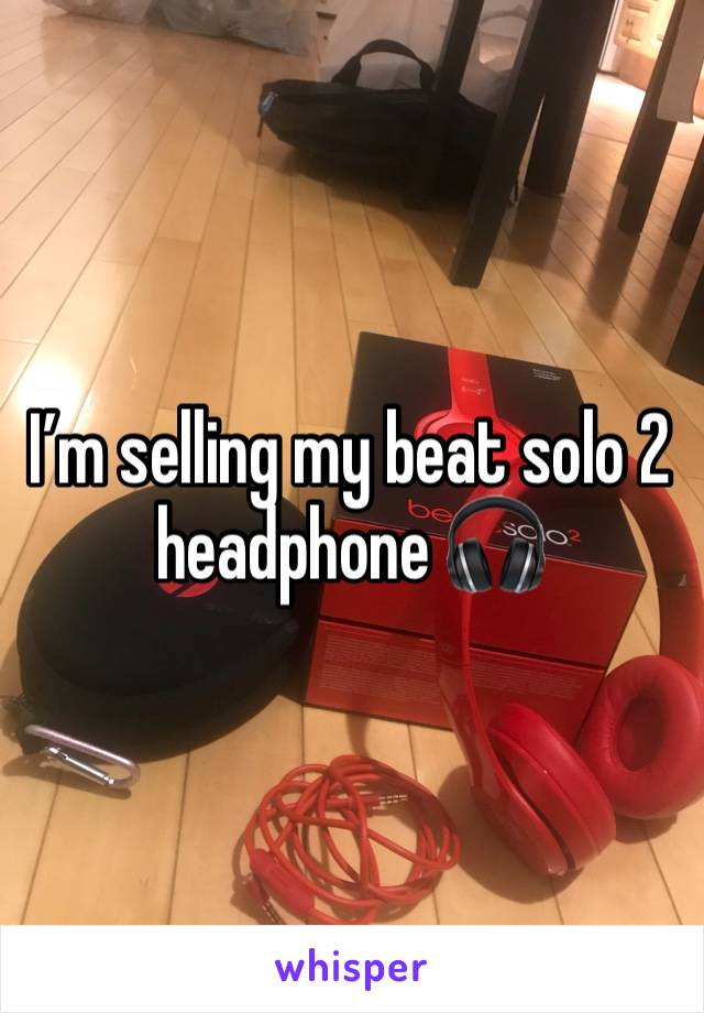 I'm selling my beat solo 2 headphone 🎧