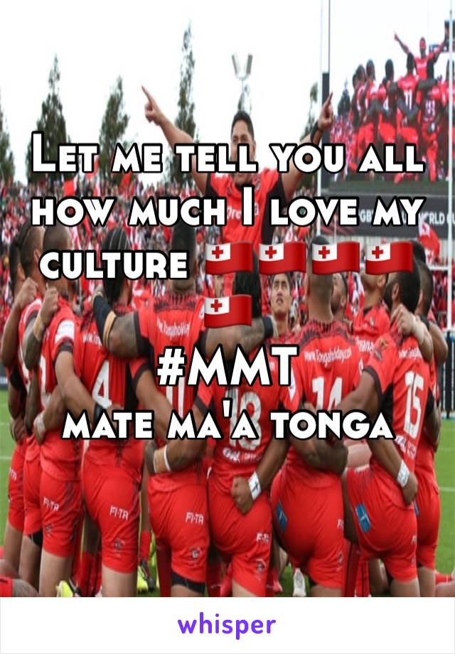 Let me tell you all how much I love my culture 🇹🇴🇹🇴🇹🇴🇹🇴🇹🇴 #MMT  mate ma'a tonga