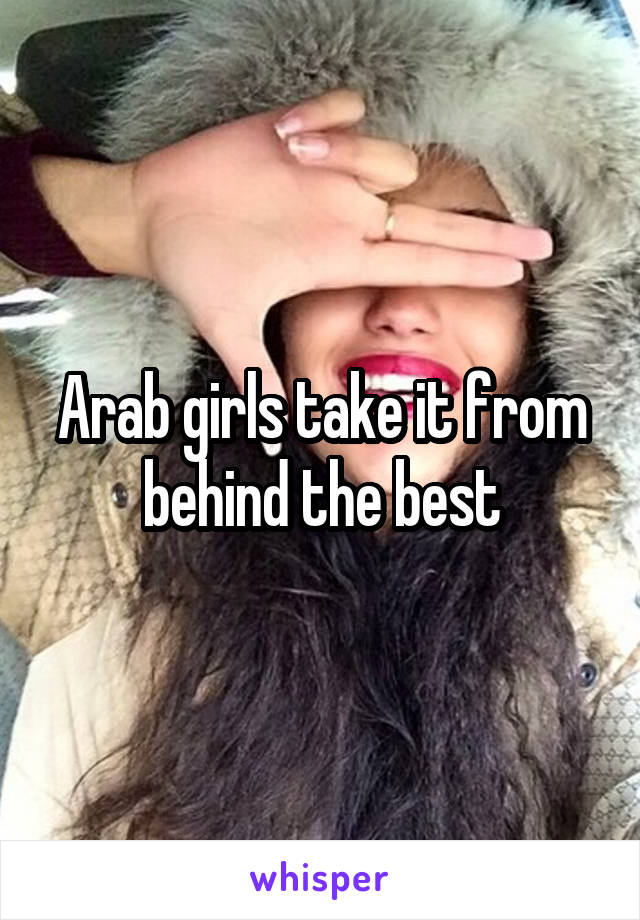 Arab girls take it from behind the best