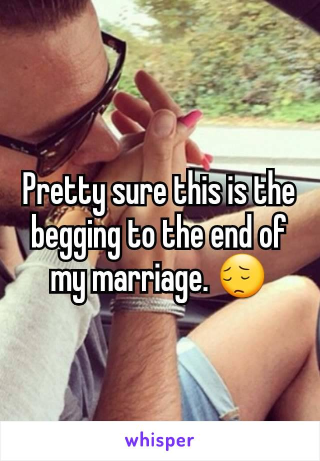 Pretty sure this is the begging to the end of my marriage. 😔