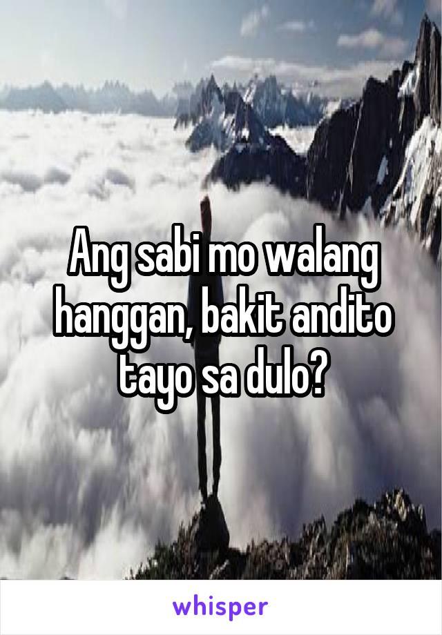 Ang sabi mo walang hanggan, bakit andito tayo sa dulo?