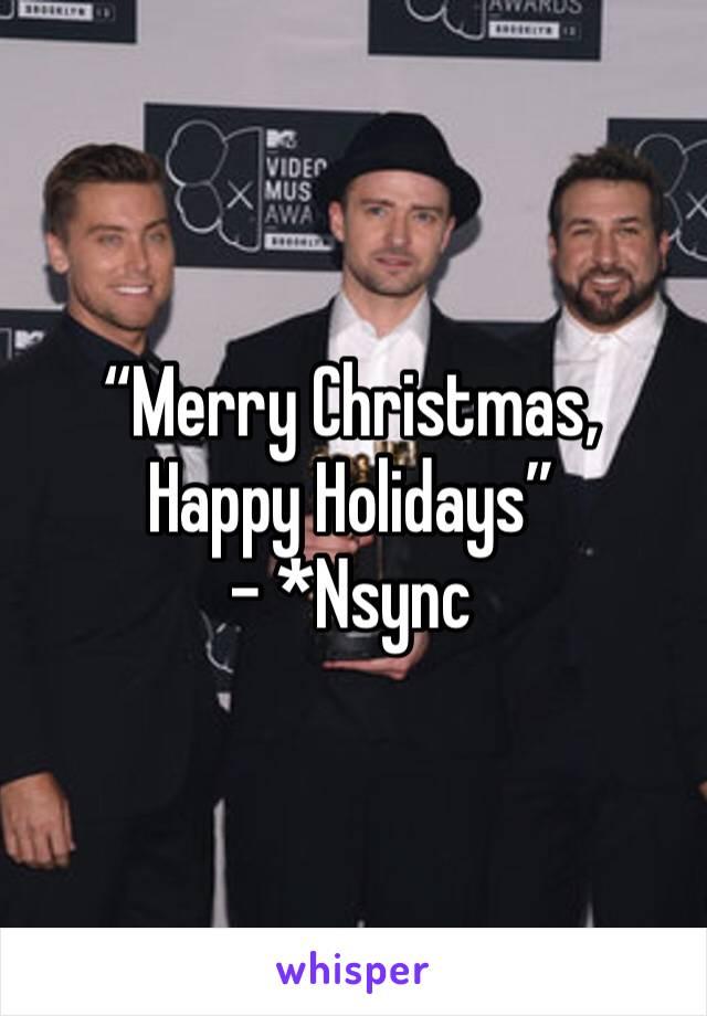 Nsync Merry Christmas.Merry Christmas Happy Holidays Nsync