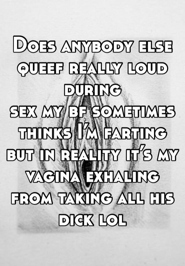 During sex queefing 7 Gross