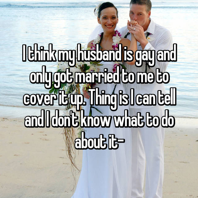 How Can I Tell If My Husband Is Gay