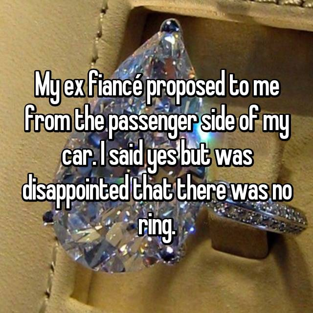 Women Confess My Fiance Proposed Without A Ring